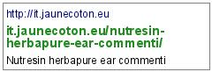 http://it.jaunecoton.eu/nutresin-herbapure-ear-commenti/